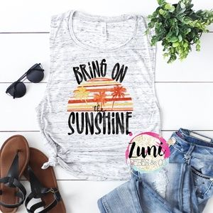 Bring on the Sunshine muscle tank